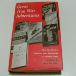 Great true war adventures book Fred Urquhart ARCO 1958 HARDBACK